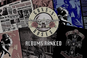 The legacy of Guns and Roses Albums-Super-hit Appetite for Destruction