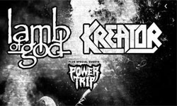 lamb of god Kreator & Power Trip